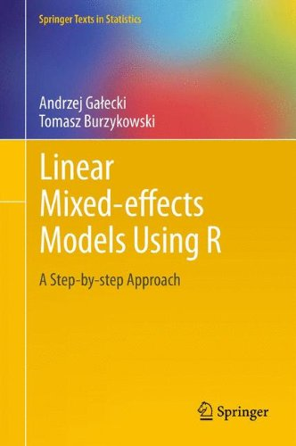 Linear Mixed-Effects Models Using R: A Step-by-Step Approach (Springer Texts in Statistics)