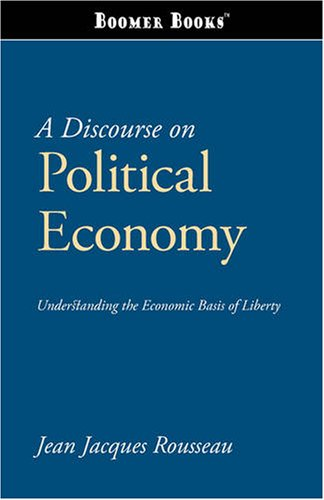 A Discourse on Political Economy