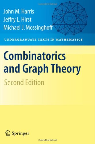 Combinatorics and Graph Theory (Undergraduate Texts in...