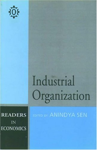 Industrial Organization (Oxford in India Readings: Themes in Economics)