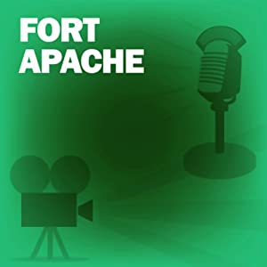 Fort Apache: Classic Movies on the Radio | [Screen Director's Playhouse]