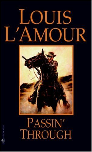 Louis L'amour - Passin' Through