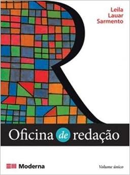Oficina de Redação - Volume Único (Em Portuguese do Brasil): Leila