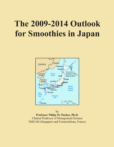 The 2009-2014 Outlook for Smoothies in Japan by Icon Group International
