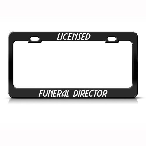 Licensed Funeral Director Metal License Plate Frame