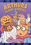 Arthur Arthur S Scary Stories
