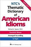 NTC's Thematic Dictionary of American Idioms (0844208310) by Spears, Richard A.