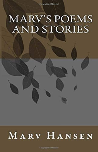 Marv's poems and stories