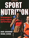 img - for Sport Nutrition : An Introduction to Energy Production and Performance (Paperback)--by Ph.D. Asker Jeukendrup [2010 Edition] book / textbook / text book