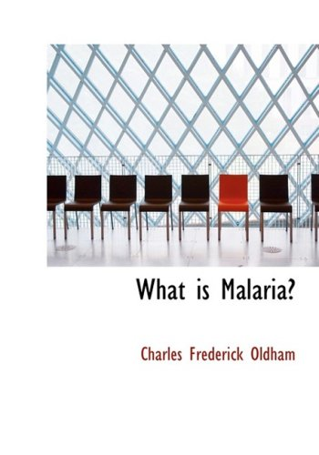 What is Malaria? (Large Print Edition)