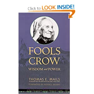 Fools Crow: Wisdom and Power Thomas E. Mails
