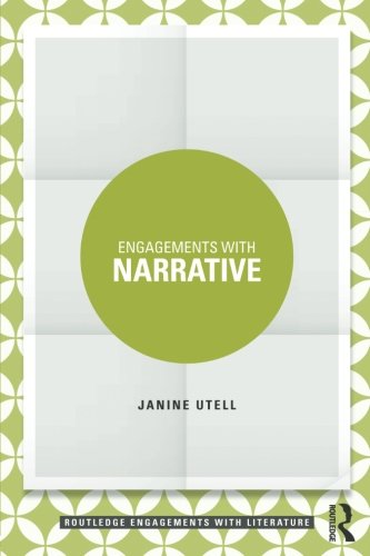 Engagements with Narrative (Routledge Engagements with Literature)