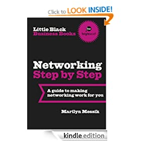 Little Black Business Books - Networking Step By Step: Making networking work for you