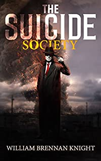 The Suicide Society by William Brennan Knight ebook deal