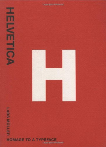 Helvetica%3A+Homage+to+a+Typeface