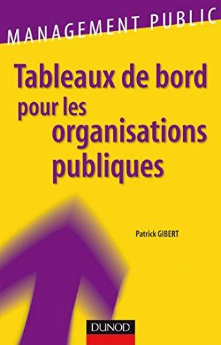 Tableaux de bord pour les organisations publiques (Management Public)