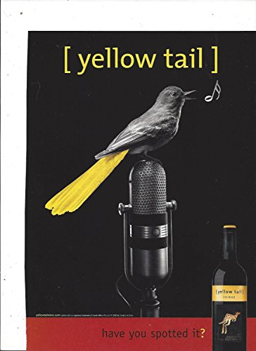 print-ad-for-2006-yellow-tail-shiraz-wine-have-you-spotted-it-yellow-tail-bird