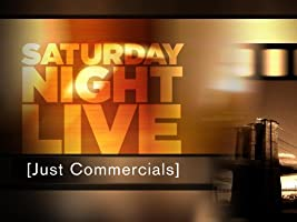 Saturday Night Live (SNL) - Just Commercials