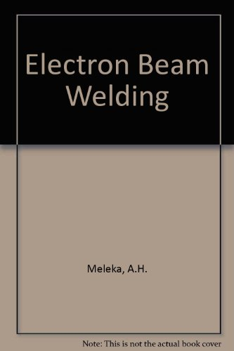 Electron-Beam Welding: Principles And Practice