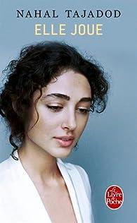 Elle joue par Nahal Tajadod