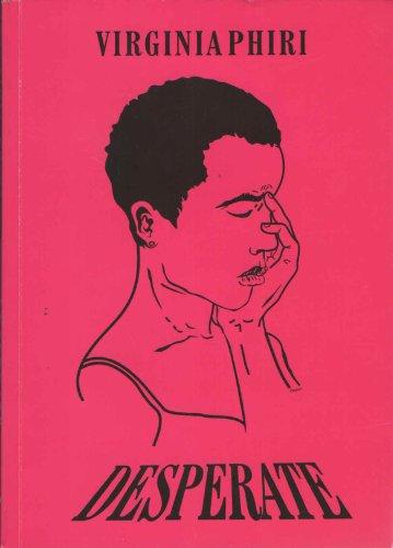 Desperate, by Virginia Phiri