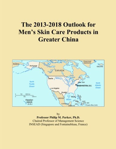 The 2013-2018 Outlook for Men's Skin Care Products in Greater China