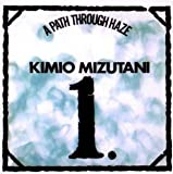 Path Through Haze by Mizutani, Kimio (2010-12-07)