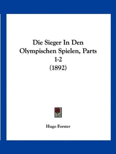 Die Sieger in Den Olympischen Spielen, Parts 1-2 (1892)