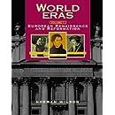 World Eras: The European Renaissance and Reformation (1350-1600)