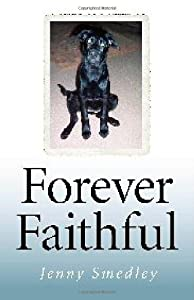 Forever Faithful: Dogs That Return by O Books