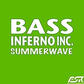 Bass Inferno Inc.-Summerwave