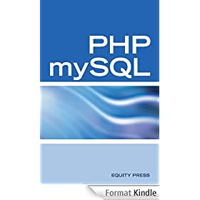 PHP mySQL Web Programming Interview Questions, Answers, and Explanations: PHP mySQL FAQ (English Edition)