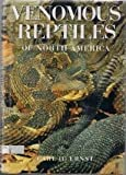img - for Venomous Reptiles of North America book / textbook / text book