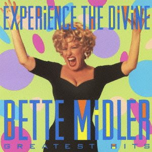 Bette Midler - Experience The Divine Bette Midler_ Greatest Hits - Zortam Music
