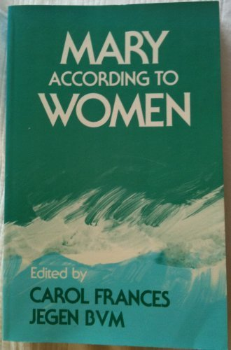 mary-according-to-women-by-jergen-bvm-carol-frances-1985-paperback
