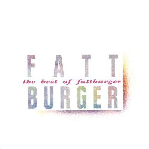 Fattburger - The best of Fattburger - Zortam Music
