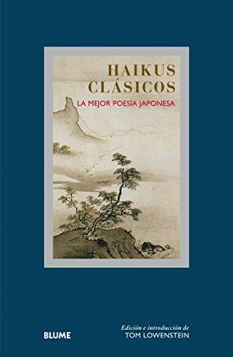 Haikus Clasicos. La Mejor Poesía Japonesa (Col. Sabiduria)