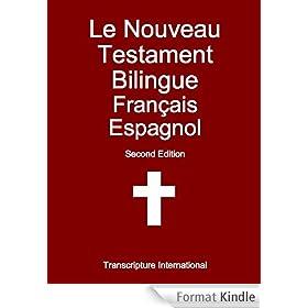 Le Nouveau Testament Bilingue Fran�ais Espagnol