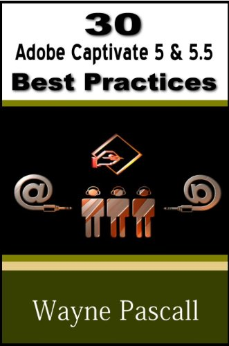 30-adobe-captivate-5-55-best-practices-english-edition