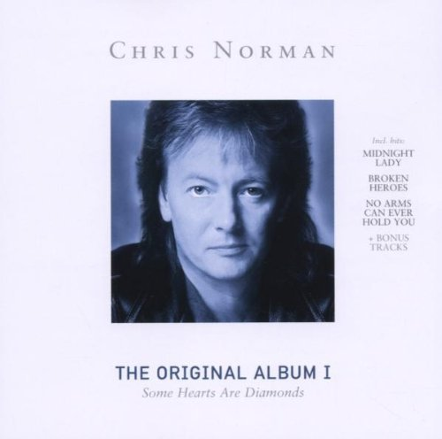 Chris Norman - Some Hearts Are Diamonds: Original Album, Vol.1 By Chris Norman - Zortam Music
