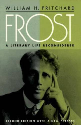Frost: A Literary Life Reconsidered (Political Theory)