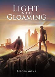 Light in the Gloaming (The Gloaming Book One)