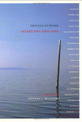 Critics At Work: Interviews 1993-2003 (Cultural Front)