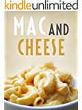 The Mac and Cheese Cookbook: Top 50 Most Delicious Mac and Cheese Recipes  [Macaroni and Cheese Cookbook] (Recipe Top 50's Book 117)