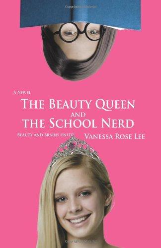 The Beauty Queen and the School Nerd