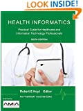 Health Informatics: Practical Guide for Healthcare and Information Technology Professionals (Sixth Edition)
