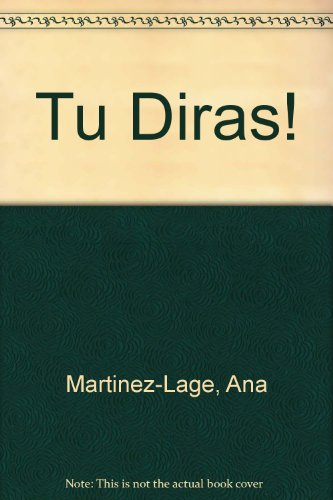 Tu Diras!: Activities Manual : Laboratory Listening Program Included