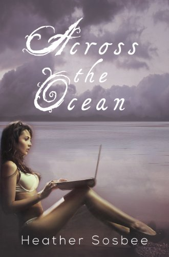 Across the Ocean by Heather Sosbee