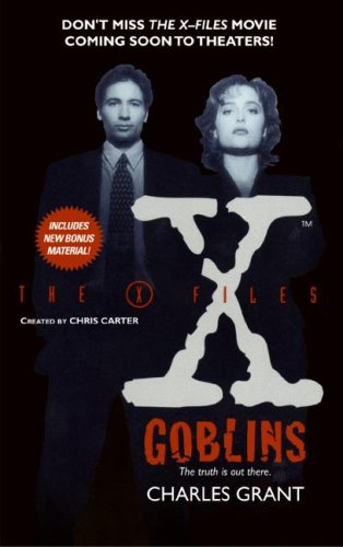 The X-Files: Goblins, CHARLES GRANT