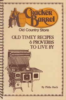 cracker-barrel-old-country-store-old-timey-recipes-proverbs-to-live-by-vol-1-by-phila-rawlings-hach-